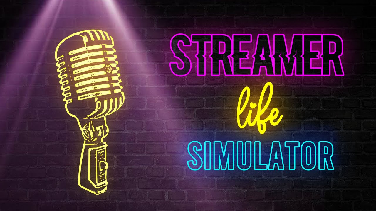 Streamer Life Simulator Mobile Download Play On Android Apk Ios